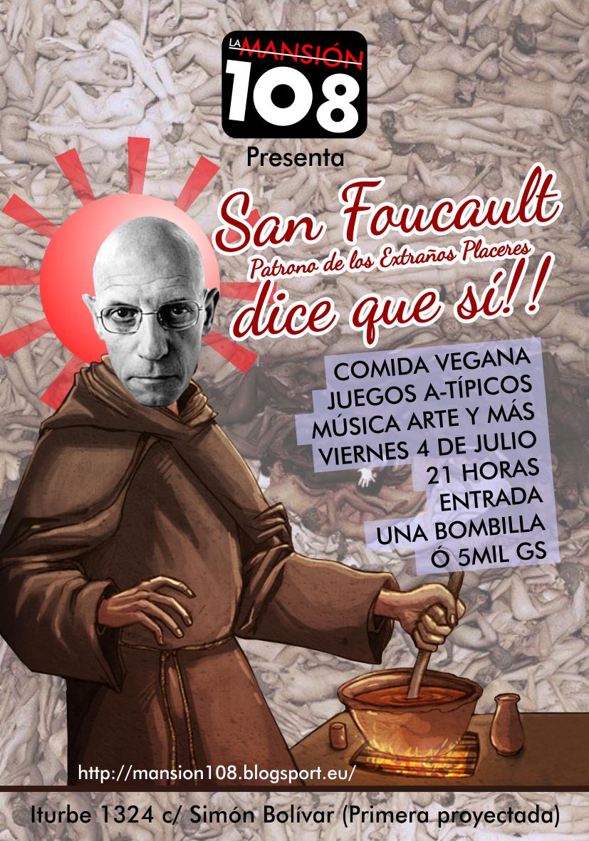 San Foucault dice que si